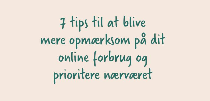7 tips til at være mere offline
